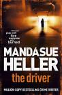 The Driver by Mandasue Heller (Hardback, 2010)