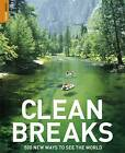 Clean Breaks: 500 New Ways to See the World by Jeremy Smith, Richard Hammond (Paperback, 2009)