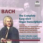 Bach: The Complete Karg-Elert Organ Transcriptions (CD, Jun-2011, Toccata Classics)