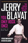 You Only Rock Once: My Life in Music by Jerry Blavat (Paperback, 2013)