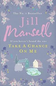 Very-Good-Take-A-Chance-On-Me-Mansell-Jill-Hardcover