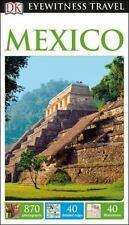 Eyewitness Travel Guide: DK Eyewitness Travel Guide: Mexico by Dorling Kindersley Travel Staff (2017, Paperback)