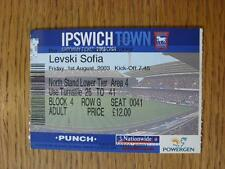 01/08/2003 Ticket: Ipswich Town v Levski Sofia [Friendly]