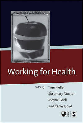 1 of 1 - Working for Health (Published in association with The Open University), Tom Hell