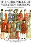 The Chronicle of Western Fashion : From Ancient Times to the Present Day by John Peacock (1991, Hardcover)