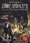 Can You Survive a Zombie Apocalypse? Wacholtz Anthony 9781474707077