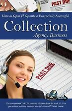 How to Open & Operate a Financially Successful Collection Agency Busin-ExLibrary