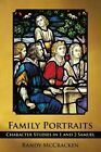 Family Portraits: Character Studies in 1 and 2 Samuel by Randy McCracken (Paperback / softback, 2013)