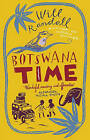 Botswana Time by Will Randall (Paperback, 2006)