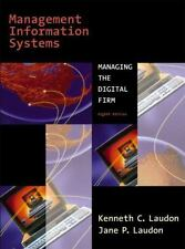 Management Information Systems, Eighth Edition, Kenneth C. Laudon, Jane P. Laudo