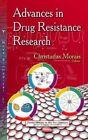 Advances in Drug Resistance Research by Nova Science Publishers Inc (Hardback, 2014)