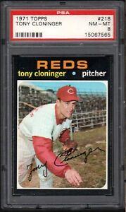 1971 TOPPS #218 TONY CLONINGER CINCINNATI REDS PSA 8 NM/MT