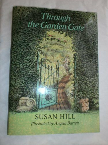 Through The Garden Gate By Susan Hill Hardback 1986 For Sale