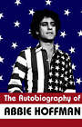 The Autobiography of Abbie Hoffman by Abbie Hoffman (Paperback, 2000)