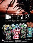 Hawaiian Shirts: Dress Right for Paradise by Nancy Schiffer (Hardback, 2004)