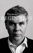 Beginners, Carver, Raymond, Good, Paperback