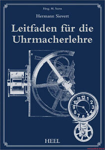 Fachbuch Leitfaden Für Die Uhrmacherlehre, Lehrbuch, Viele Bilder, Neu
