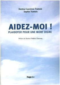 Livre-aidez-moi-plaidoyer-pour-une-mort-digne-Dr-L-Tramois-book