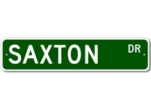 Personalized Last Name Sign SAXTON Street Sign
