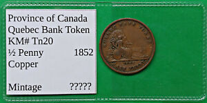 Quebec Bank 1/2 Penny Token 1852 KM#Tn20 Province of Canada !!