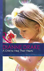 A Child to Heal Their Hearts by Dianne Drake (Hardback, 2013)