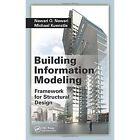 Building Information Modeling: Framework for Structural Design by Nawari O. Nawari, Michael W. Kuenstle (Hardback, 2015)