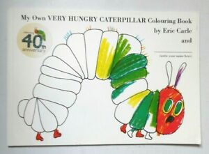 MY-OWN-VERY-HUNGRY-CATERPILLAR-COLOURING-BOOK-BY-ERIC-CARLE-PB-BOOK-2005-UNUSED