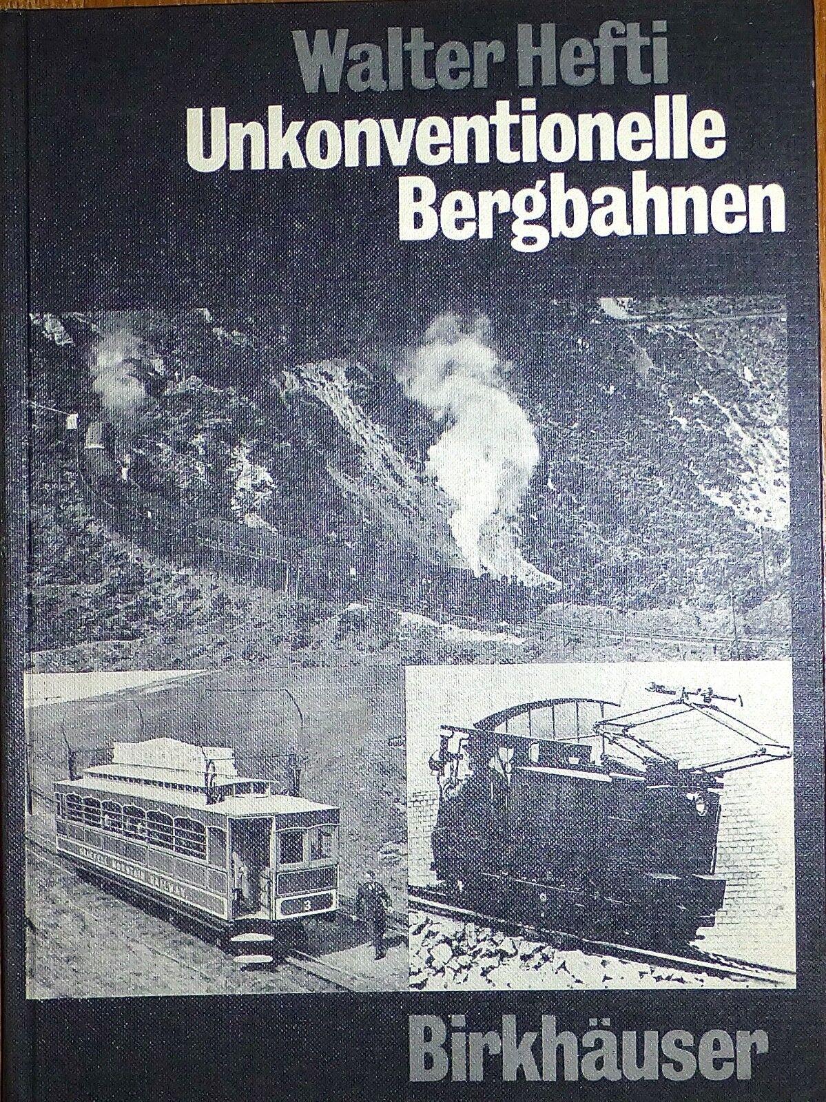 Unkonventionelle Unkonventionelle Unkonventionelle Bergbahnen Walter Hefti Birkhäuser HR1 Å 4fa1ce