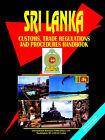 Sri Lanka Customs, Trade Regulations and Procedures Handbook by International Business Publications, USA (Paperback / softback, 2006)