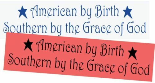 Stencil American By Birth Southern By The Grace of God Sign Stencil Stars