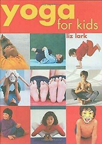 Yoga für Kinder Hardcover Liz Lark