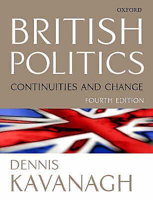 (Good)0198782705 British Politics: Continuities and Change,Dennis Kavanagh,Paper