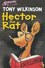 Hector The Rat by Wilkinson Tony (Paperback, 2002)