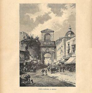 Entrata Garibaldini di Avellino.Passepartout.1860 Napoli Capitale:Porta Capuana