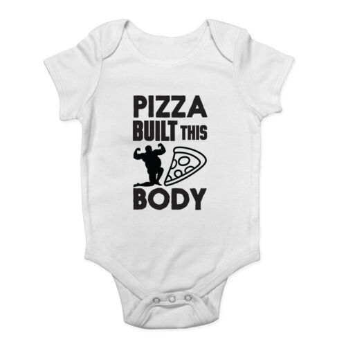 Pizza Built this Body Boys Girls Vest Baby Grow