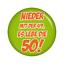 Kiwikatze® Fest Nieder mit der 49 37mm Button Ansteckbutto... Es lebe die 50