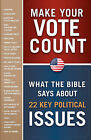The 2012 Biblical Guide to Voting: Voice Your Values and Make Your Vote Count by Frontline Books (Paperback / softback, 2011)