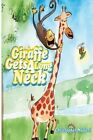 Giraffe Gets a Long Neck by Christopher Mlalazi (Paperback / softback, 2013)