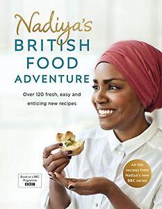 Nadiyas british food adventure recipe cook book easy bbc food image is loading nadiya 039 s british food adventure recipe cook forumfinder Choice Image