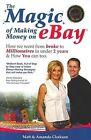 The Magic of Making Money on eBay by Matt Clarkson, Amanda Clarkson (Paperback, 2009)