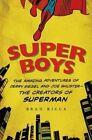 Super Boys by Brad Ricca (Paperback, 2014)
