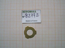 RONDELLE BOBINE MOULINET MITCHELL 208 209 218 219 DRAG WASHER REEL PART 82439