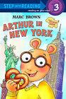 Arthur in New York by Marc Tolon Brown (Hardback, 2008)
