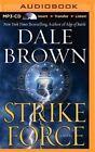 Strike Force by Dale Brown (CD-Audio, 2014)