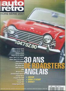 AUTO RETRO Hors Série 2001 30 ans de roadster anglais
