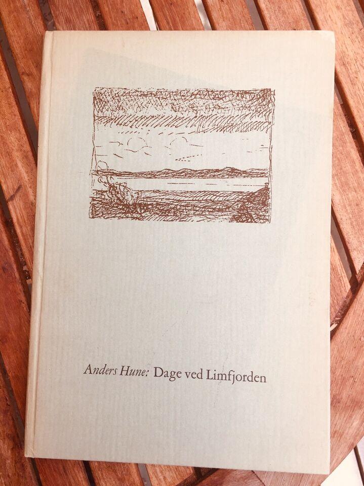 Dage ved Limfjorden, Anders Hune, emne: historie og