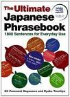 Ultimate Japanese Phrasebook: 1800 Sentences for Everyday Use by Kit Pancoast Nagamura, Kyoko Tsuchiya (Paperback, 2012)