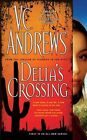 Delia's Crossing by V C Andrews (Paperback, 2008)