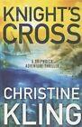 Knight's Cross by Christine Kling (Paperback)