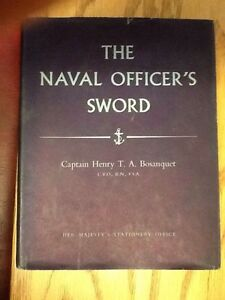 The-Naval-Officer-039-s-Sword-Captain-Henry-T-A-Bosanquet-1955-034-rare-034-free-ship